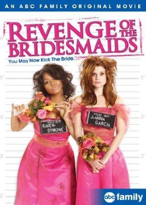 Revenge Of The Bridesmaids