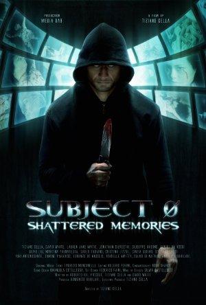 Subject 0: Shattered Memories