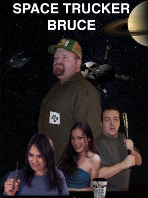 Space Trucker Bruce