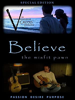 Believe: The Misfit Pawn