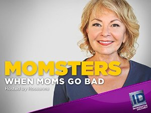 Momsters: When Moms Go Bad: Season 2