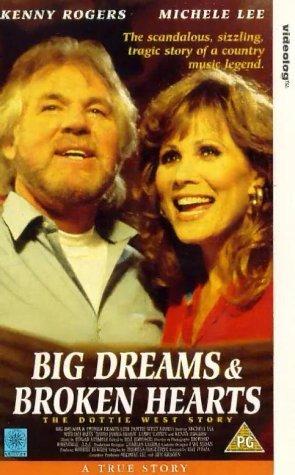 Big Dreams & Broken Hearts: The Dottie West Story