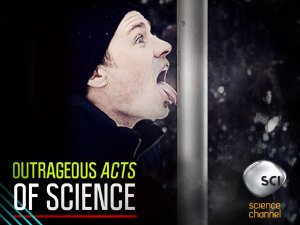 Outrageous Acts Of Science: Season 1