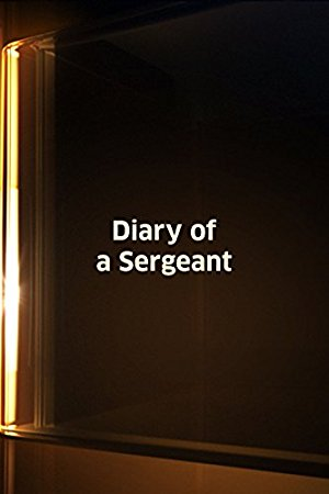 Diary Of A Sergeant