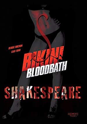 Bikini Bloodbath Shakespeare