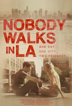 Nobody Walks In L.a.