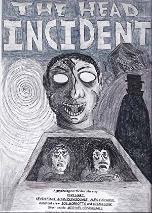 The Head Incident