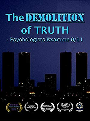 The Demolition Of Truth-psychologists Examine 9/11