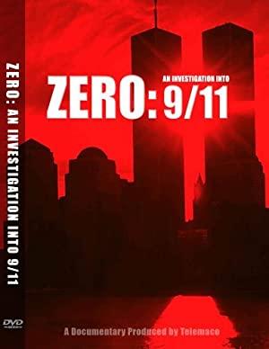 Zero: An Investigation Into 9/11
