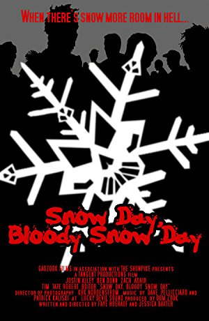 Snow Day, Bloody Snow Day