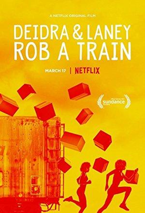 Deidra & Laney Rob A Train 2017