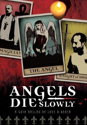 Angels Die Slowly