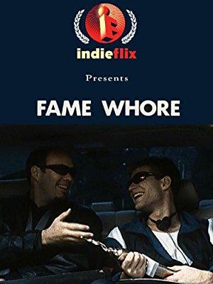 Fame Whore