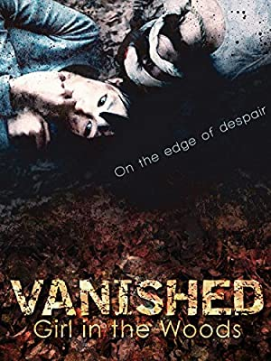Vanished Girl In The Woods