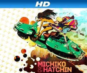 Michiko To Hatchin (dub)