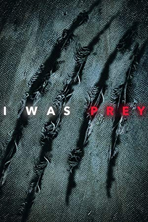 I Was Prey: Season 2
