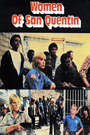 Women Of San Quentin