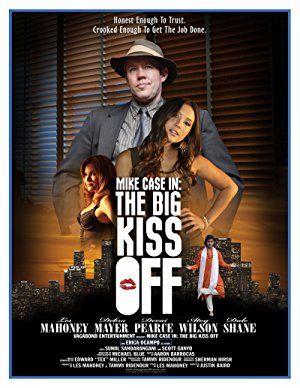 Mike Case In: The Big Kiss Off