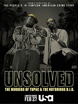 Unsolved: The Murders Of Tupac And The Notorious B.i.g.: Season 1