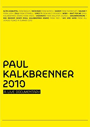 Paul Kalkbrenner 2010 A Live Documentary
