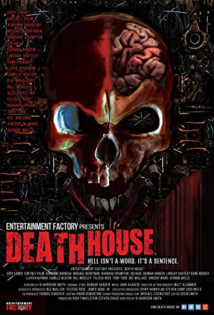 Death House 2017