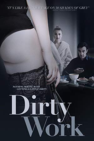 Dirty Work 2018