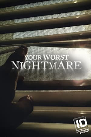 Your Worst Nightmare: Season 6