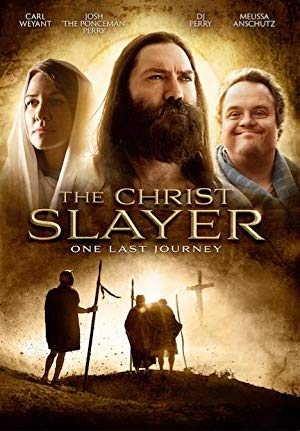 The Christ Slayer 2019