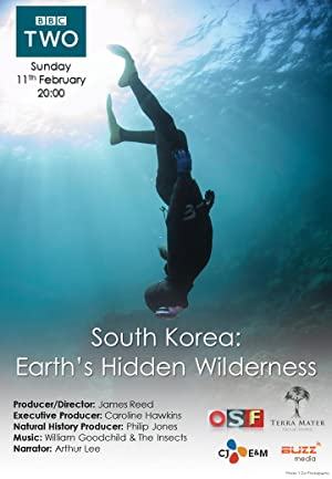 South Korea: Earth's Hidden Wilderness