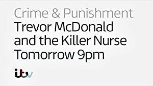 Trevor Mcdonald And The Killer Nurse