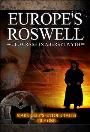 Europe's Roswell: Ufo Crash At Aberystwyth