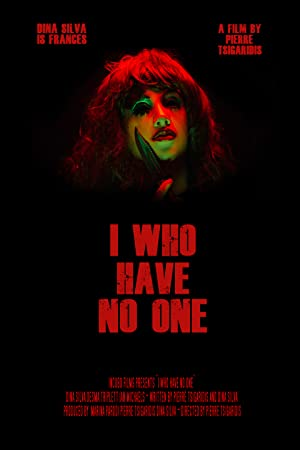 I Who Have No One