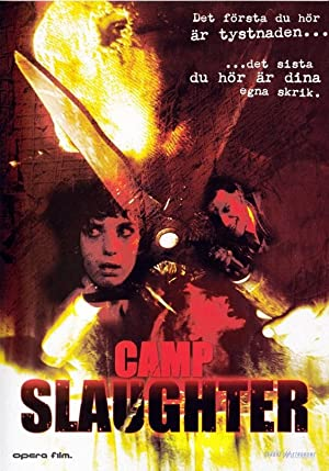 Camp Slaughter 2004