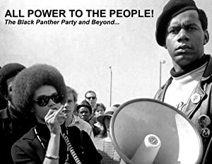 All Power To The People! (the Black Panther Party And Beyond)