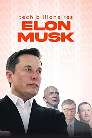 Tech Billionaires: Elon Musk