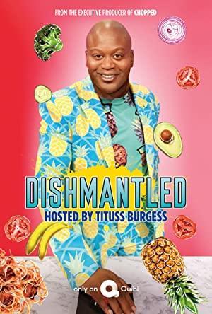 Dishmantled: Season 1