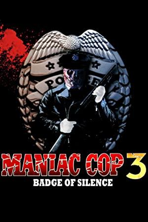 Maniac Cop 3: Badge Of Silence