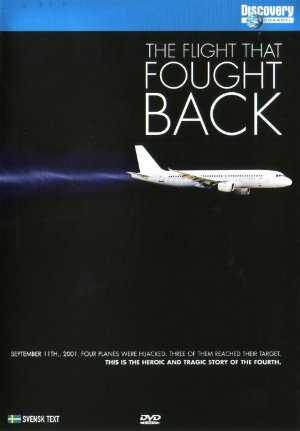 Flight 93: The Flight That Fought Back