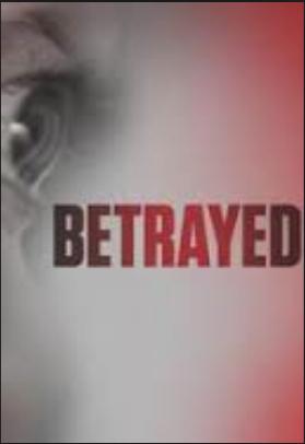 Betrayed: Season 3