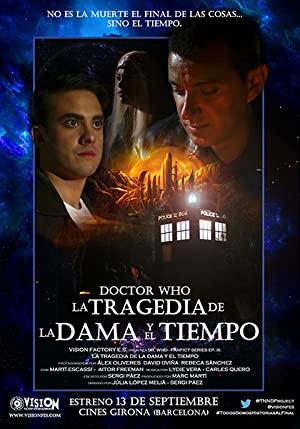 Doctor Who: La Tragedia De La Dama Y El Tiempo