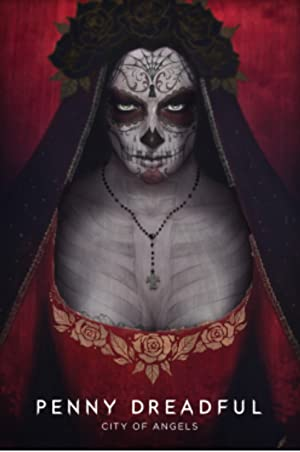 Penny Dreadful: City Of Angels: Season 1