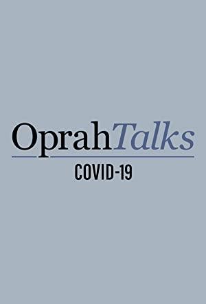 Oprah Talks Covid-19: Season 1