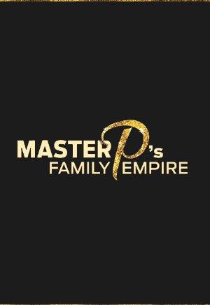 Master P's Family Empire: Season 1