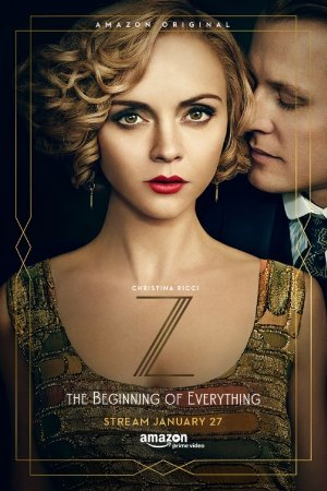 Z: The Beginning Of Everything: Season 1