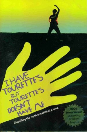 I Have Tourette's But Tourette's Doesn't Have Me