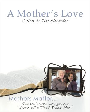 Tim Alexander's A Mother's Love
