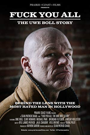 F*** You All: The Uwe Boll Story
