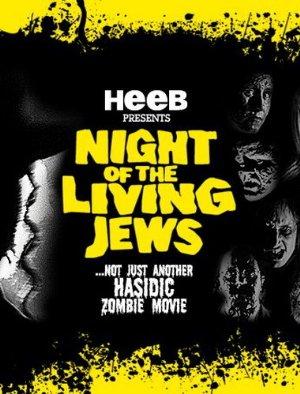 Night Of The Living Jews