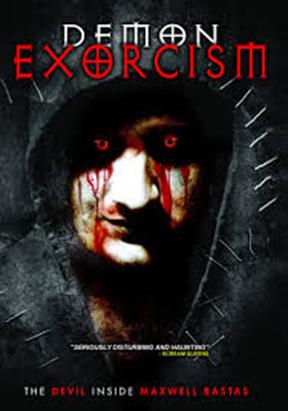 Demon Exorcism: The Devil Inside Maxwell Bastas