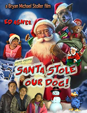 Santa Stole Our Dog: A Merry Doggone Christmas!